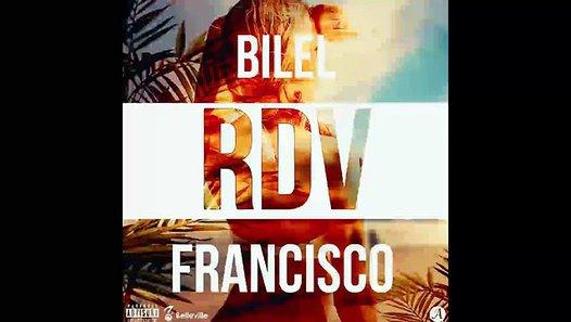 Bilel ft Francisco - RDV