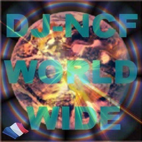 Dj-NCF-WORLDWIDE | EDM from Metz, FR