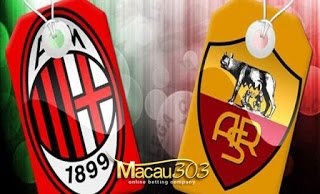 IDN SPORTSBOOK MACAU303: Prediksi Judi Bola AC Milan vs AS Roma 8 Mei 2017