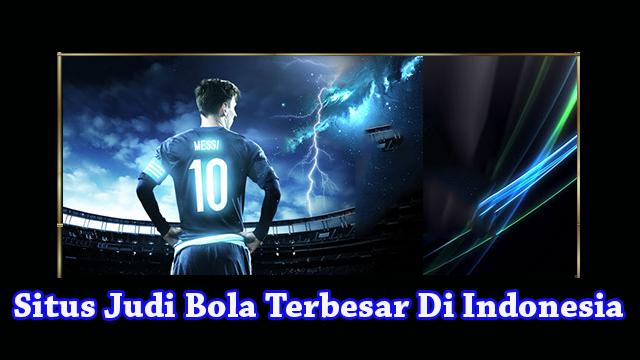 Cara Bermain Di Situs Judi Bola Terbesar Di Indonesia   Agen Bola Indonesia
