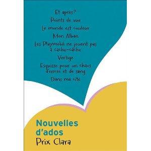 Nouvelles d'ados (prix clara 2012): Amazon.fr: Collectif: Livres