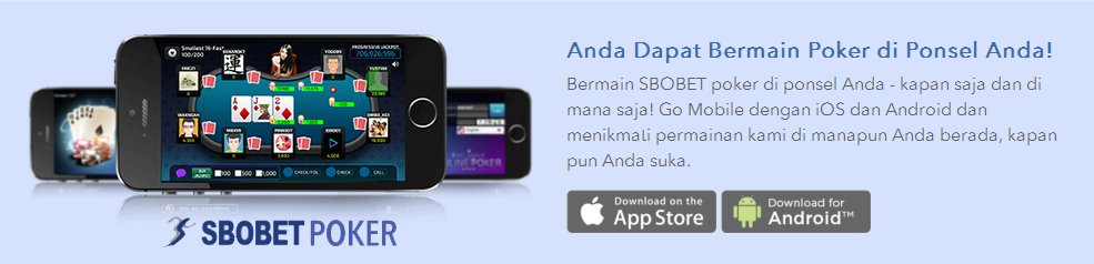 Game Poker Online Terbaru SBOBET Smartphone Android iOS