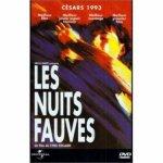 """""""LES NUITS FAUVES"""", UN FILM CULTE, CELUI D'UNE GENERATION, UN DE MES PREFERES.... - LES FILMS DE MA VIE"""
