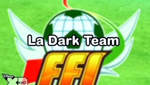 Inazuma Eleven 110 FR!La Dark Team!