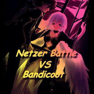 Netzer Battle VS Bandycoot / Aayl And Braam / remix