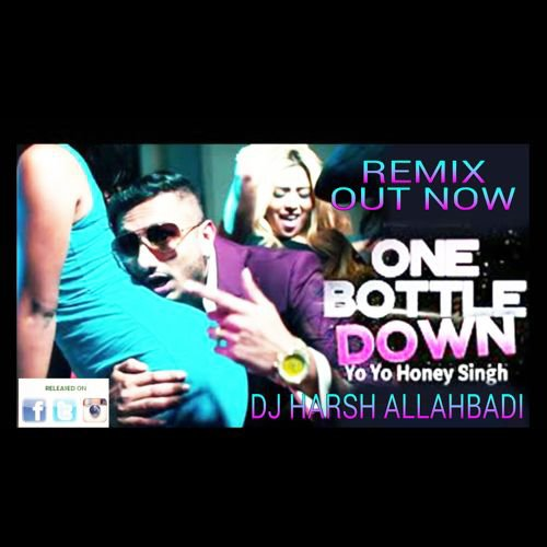 ONE BOTTLE DOWN (PRIVATE EDIT) MIX - DJ HARSH ALLAHBADI