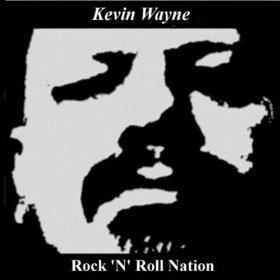 Amazon.com: Rock N Roll Nation [Explicit]: Kevin Wayne: MP3 Downloads