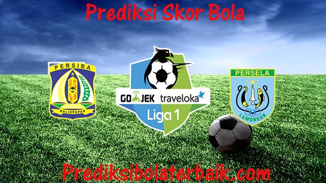 Prediksi Persiba Balikpapan vs Persela 23 Juli 2017 - Prediksi Bola
