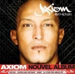 """Posté le mardi 12 avril 2011 12:53 - """" j'kiffe le rap français """"Son d' AXIOM De L..."""