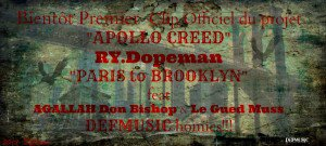Le Nouveau clip de RY Dopeman pour Apollo Creed sortira pour Novembre -