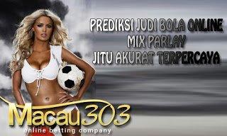IDN SPORTSBOOK MACAU303: Prediksi Taruhan Mix Parlay Jitu Akurat Terpercaya 23 Maret 2017