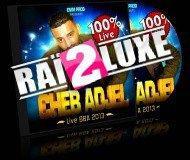 Cheb Adjel – Live BBA 2013