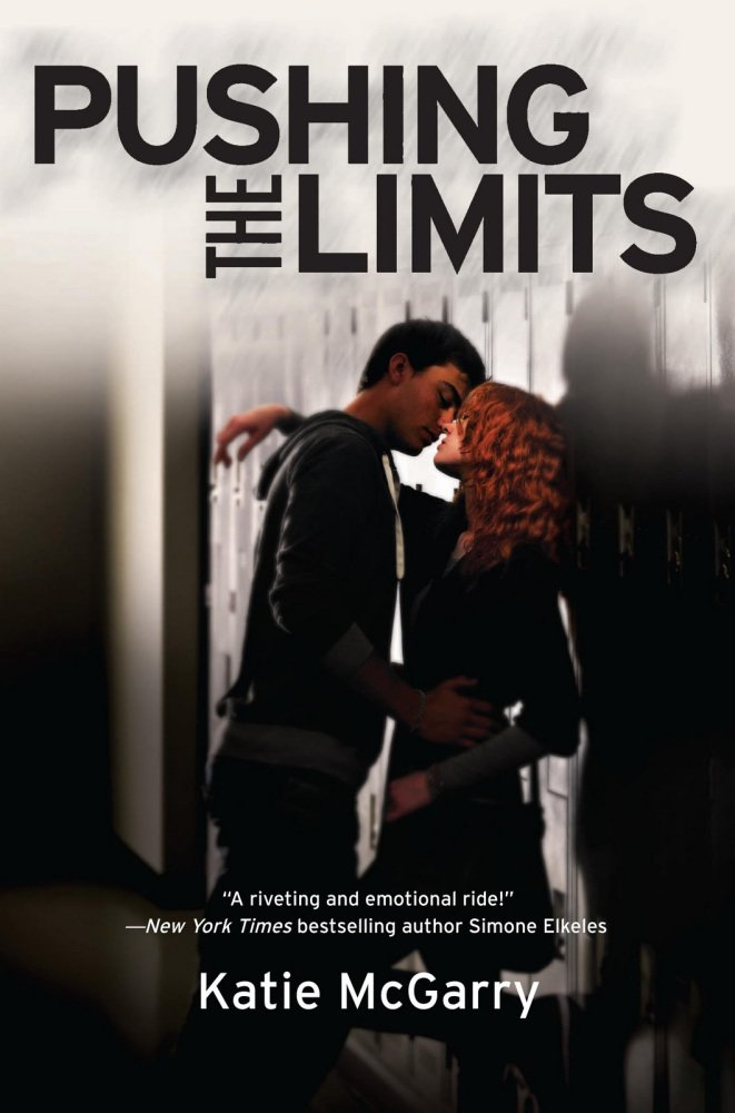 Pushing the Limits / Hors-Limites de Katie McGarry