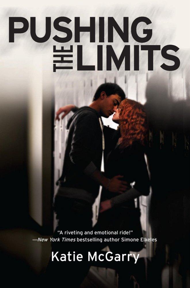 Pushing the Limits / Hors-Limites de Katie McGarry