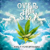 ¤sil T feat Mn Kizzle (@petercraftsman) | Over the sky | Audio | Coast 2 Coast Mixtapes