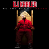 DJ Khaled – We The Best Forever (Album)