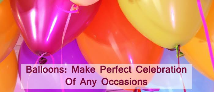 beautifulflowerbouquets - Balloons: Make Perfect Celebration of Any Occasion