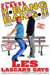 Les Lascars Gays dans BANG BANG - Blog de leslascarsgays