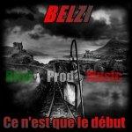 "RITAL PROD MUSIC PRESENTE LA MIXTAPE ""CE N'EST QUE LE DEBUT"" DE BELZI - Calebro"