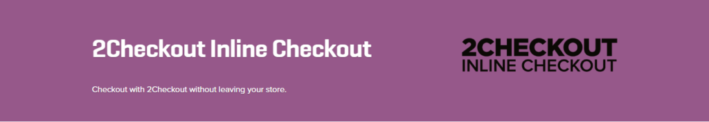WooCommerce 2Checkout Inline Checkout 1.1.9 Extension - Get Lot