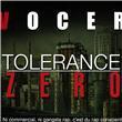 Tolerance zero - Vocer sur Fnac.com