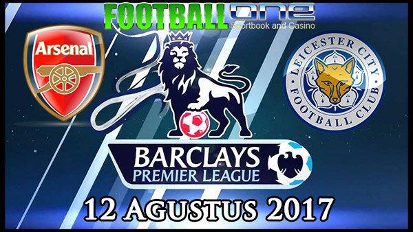 Prediksi ARSENAL vs LEICESTER CITY 12 Agustus 2017