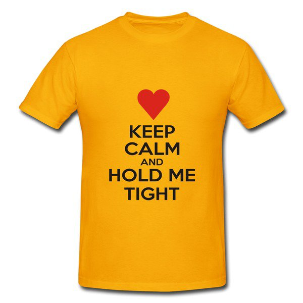 Kc And Hold Me Tight Gold Heavyweight T-shirt For Men on Sale-HICustom.net