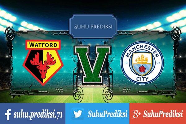 Prediksi Bola Watford Vs Manchester City 16 September 2017
