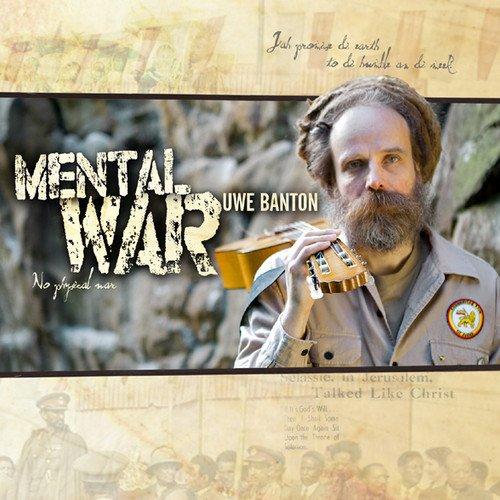 "Uwe Banton feat. Luciano - ""Mental War"""