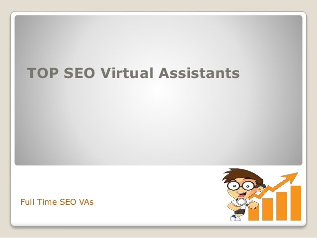 Top SEO Services - TOP SEO Virtual Assistants(Full Time)