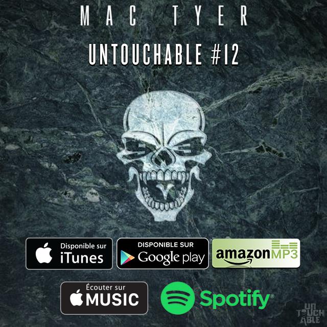 """Découvrez le nouveau freestyle de Mac Tyer """" Untouchable #12 """""""