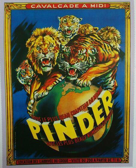 Les grands dompteurs chez PINDER de 1946 à 1965.