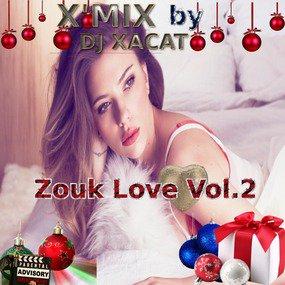 X'Mix - Zouk Love - Vol.2 PodOmatic |