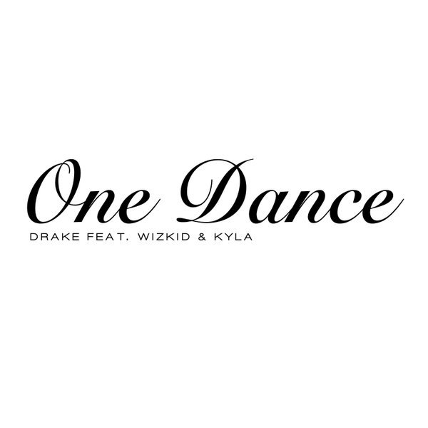Drake Feat. Wizkid & Kyla - One Dance