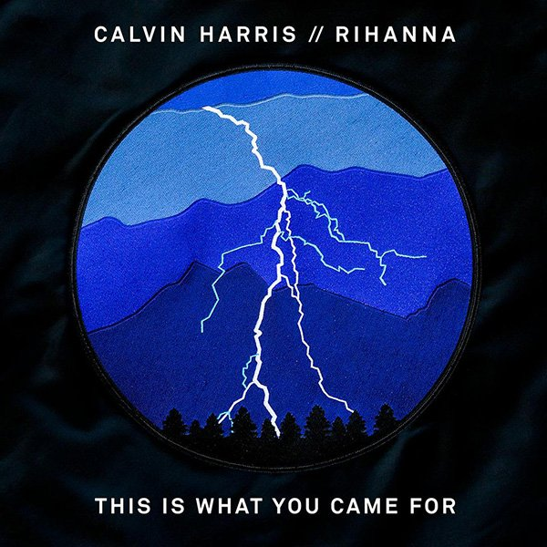 Rihanna Feat. Calvin Harris - This is What You Came For