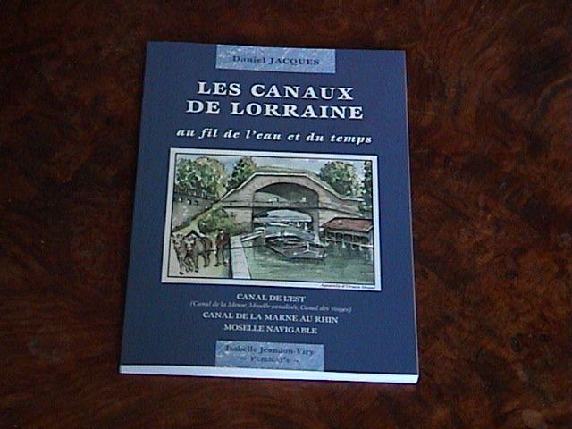 Les canaux de Lorraine 20 ¤ de Toul Daniel Jacques: