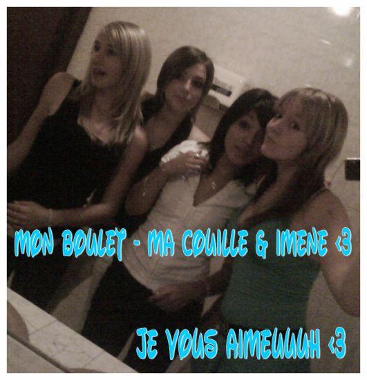 Mon Boulet , Ma Couille &² Imene <3