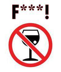 sans alcool la vie est moins folle ...