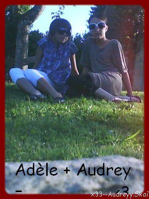 Adèle &² Audrey