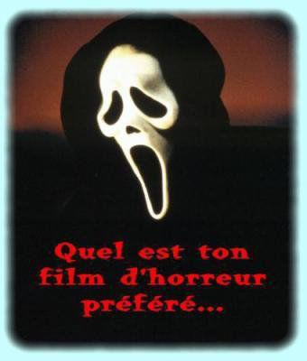 quel est ton film d' horreur préféré