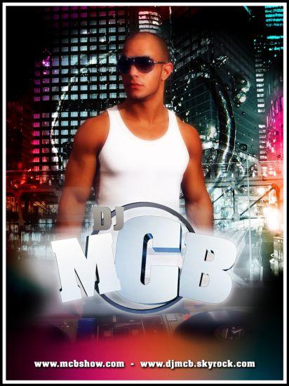 DJ MCB !!! mcbshow@hotmail.fr