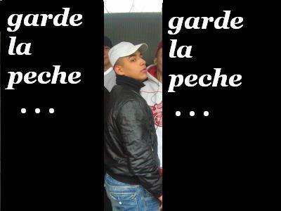 Piix': Garrde La pEche refreii On tOublii pAh ...(Y)