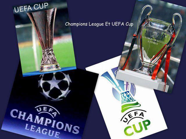 COUPE UEFA ET CHAMPION LIGUE