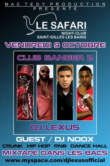 DJ LEXUS ET DJ NOOX LE 9/10/2009 CLUB BANGER BY MAC TEDY