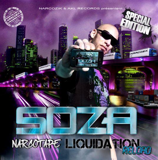 "SOZA : ""NARCOTAPE-Liquidation RELOAD"""