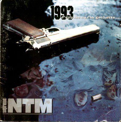 NTM-J'appuie sur la gâchette 1993