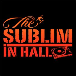 THE SUBLIM IN HALL