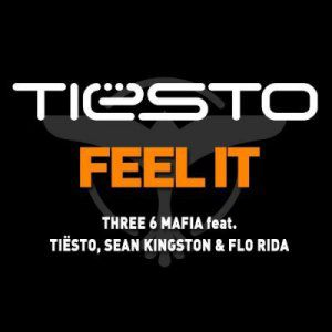 Three 6 Mafia Feat. Tiesto,Sean Kingston & Flo Rida