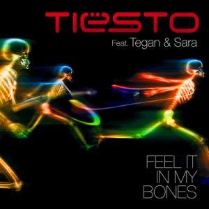 Tiësto Feat. Tegan & Sara - Feel It In My Bones