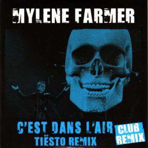 Mylène Farmer - C'est Dans L'air (Tiesto Remix)